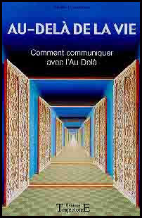 Au-delà de la vie - Communiquer au-delà livre