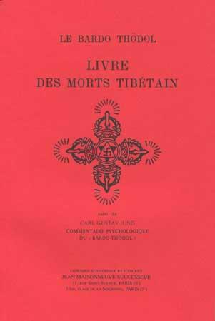Le livre des morts tibétains-Le Bardo Thödol