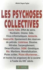 Les Psychoses Collectives