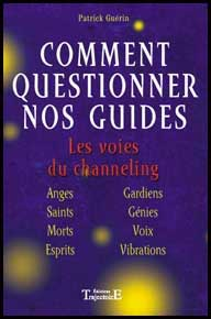 Comment Questionner nos Guides