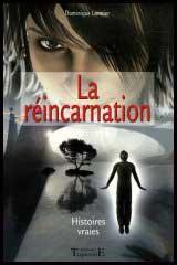 Réincarnation, Histoires Vraies livre