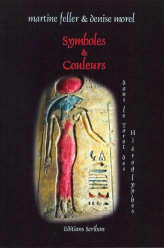 Symbole et Couleurs dans le Tarot des Hiéroglyphes livre