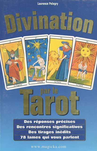 Le Tarot de Marseille - Mode d'emploi