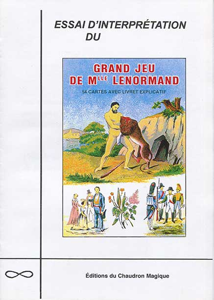 Essai d'interprétation du Grand Jeu de Mlle Lenormand