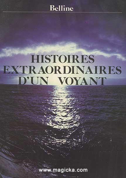 Histoires extraordinaires d'un Voyant - Belline livre