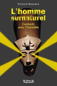 Homme Surnaturel - Contacts avec l'invisible