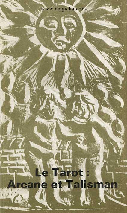 Le Tarot: Arcane et Talisman livre