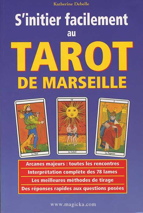 S'initier facilement au Tarot de Marseille livre
