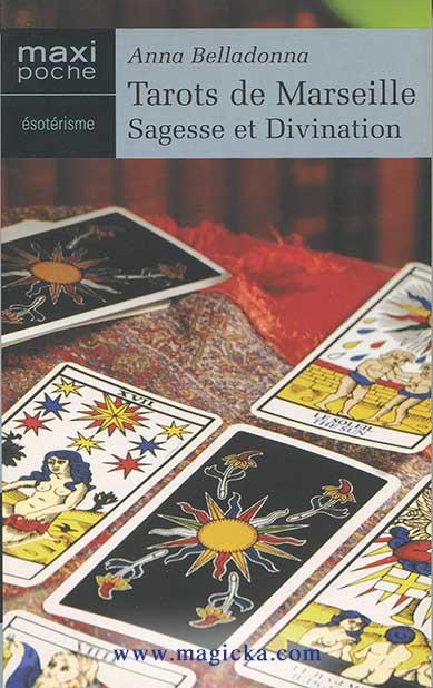 Tarots de Marseille - Sagesse et Divination livre