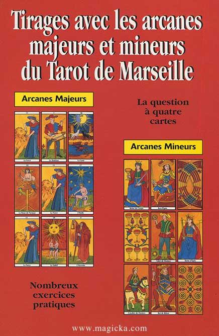 Tirages avec les Arcanes Majeurs et Mineurs du Marseille livre
