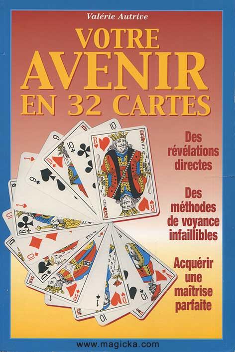 Votre Avenir en 32 cartes, Autrive Valérie