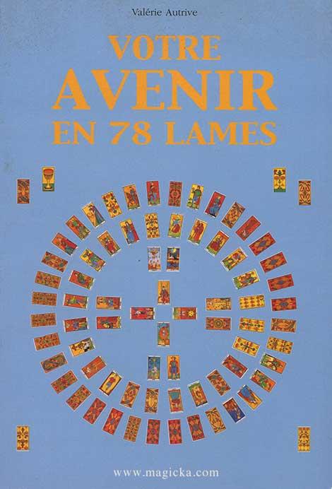 Votre Avenir en 78 Lames - Autrive Valérie